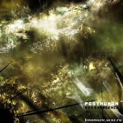 группа Posthuman - Syn Emergence (2010)