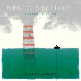 Музыка из фильма Mesto svetlobe / OST City of Light / OST Mesto svetlobe