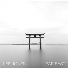 Lee Jones - Far East (2018)