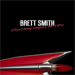 Brett Smith - Chasing Signs of Life (2019)