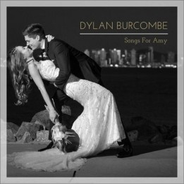 Dylan Burcombe - Songs For Amy (2019)