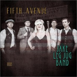 The Jake Leg Jug Band - Fifth Avenue (2018)