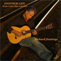 Richard Hastings - Another Life (Fate Cuts Like A Knife) (2019)