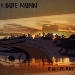 Louie Munn - Right Fo Day (October 21, 2019)