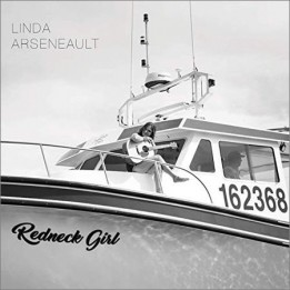 Linda Arseneault - Redneck Girl (January 10, 2020)