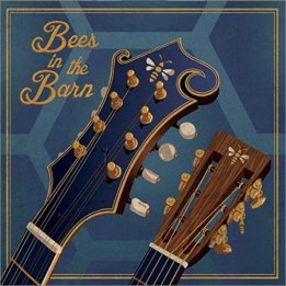 Bees In The Barn - Bees In The Barn (January 11, 2020)