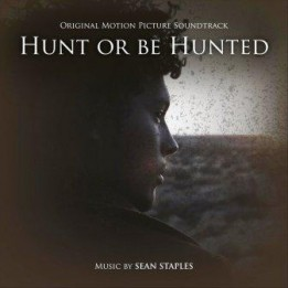 Музыка из фильма Hunt or be Hunted / OST Hunt or be Hunted