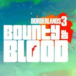 OST Borderlands 3: Bounty of Blood