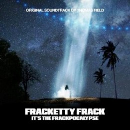 OST Fracketty Frack It's the Frackpocalypse (2020)