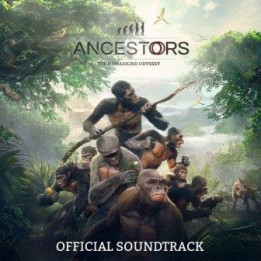 OST Ancestors The Humankind Odyssey (2020)