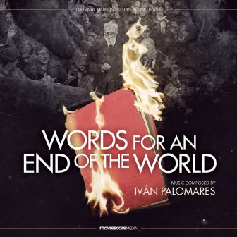 Музыка из фильма Words for an End of the World / OST Palabras para un fin del mundo