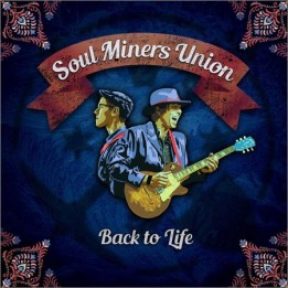 Soul Miners Union  - Back to Life  (2020)