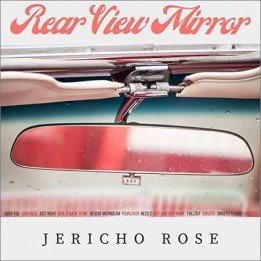 Jericho Rose  - Rear View Mirror (2020)
