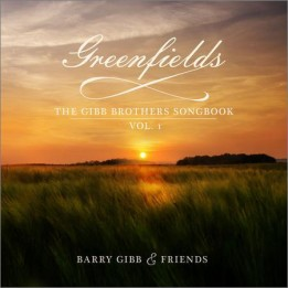 Barry Gibb - Greenfields: The Gibb Brothers' Songbook Vol. 1 (2021)