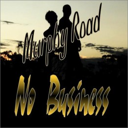 Murphy Road  - No Business  (2020)