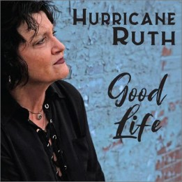 Hurricane Ruth - Good Life (2020)