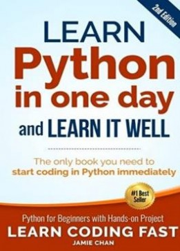 Jamie Chan - Learn Python in One Day and Learn It Wel