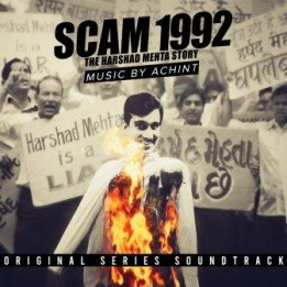 Музыка из сериала Scam 1992 / OST Scam 1992: The Harshad Mehta Story