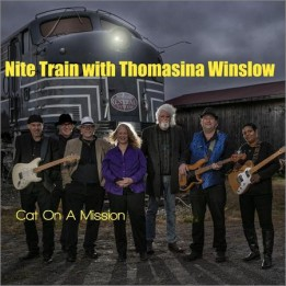 Nite Train with Thomasina Winslow  - Cat on a Mission  (2020)