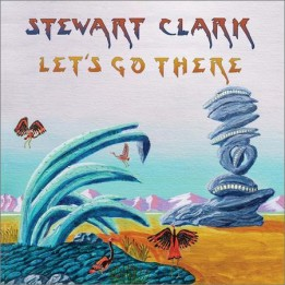 Stewart Clark  - Let's Go There  (2021)