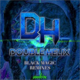 Double Helix  - Black Magic (Remixes)  (2020)