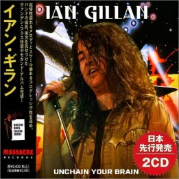 Ian Gillan  - Unchain Your Brain (Compilation, 2CD) (2021)