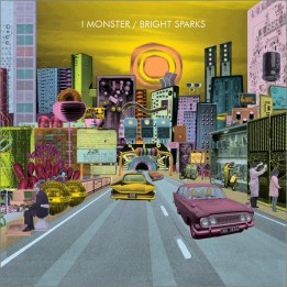 I Monster - Bright Sparks (2016)