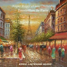 Roger Roger - Tourbillon de Paris (2013)