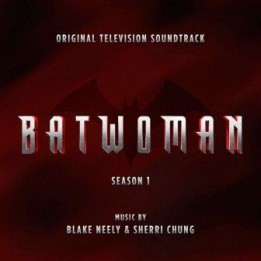 OST Batwoman: Season 1 (2021)
